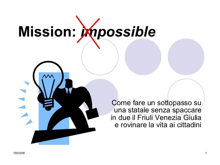 Mission Impossible - Sottopasso San Polo Monfalcone
