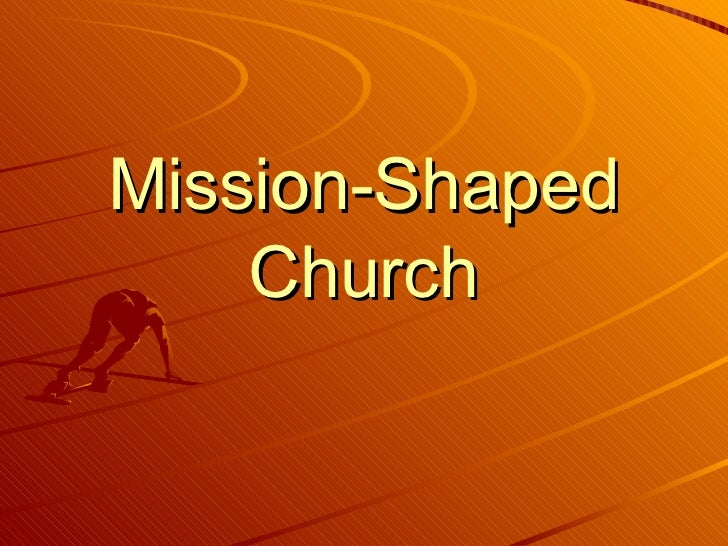 Mission Shaped Church (Steve Dutfield)