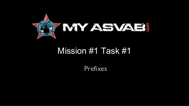 Mission #1 Task #1 Mission #1 Task #1 Prefixes