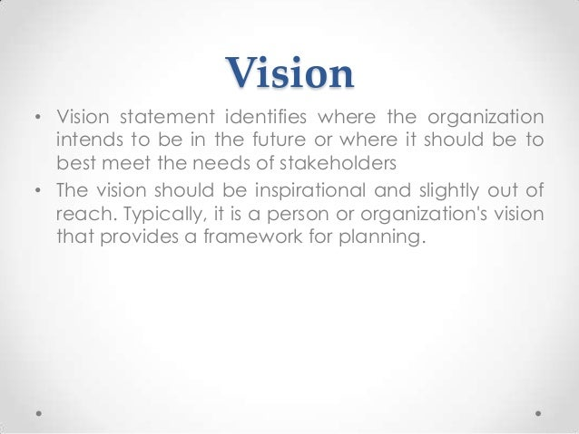 good mission statements have five major Importance of vision and mission statements one of the first things that any observer of management thought and practice asks is whether a particular organization has a vision and mission statement in addition, one of the first things that one learns in a business school is the importance of vision and mission statements.