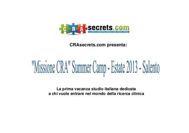 CRAsecrets.com presenta: La prima vacanza studio italiana dedicata a chi vuole entrare nel mondo della ricerca clinica