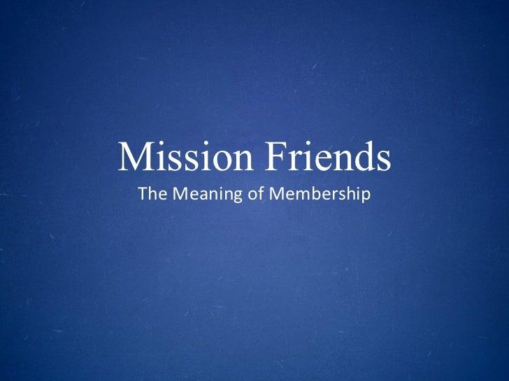 Mission Friends  - Session 1