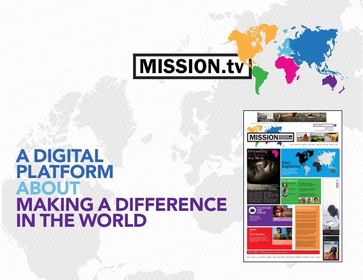 MISSION.tvA DIGITALPLATFORMABOUTMAKING A DIFFERENCEIN THE WORLD