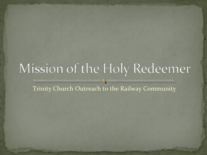 Trinity Church Outreach to the Railway Community