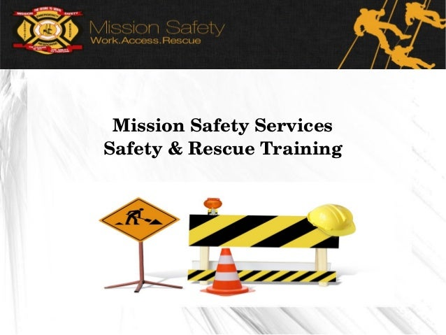 Mission Safety Services Safety & Rescue Training