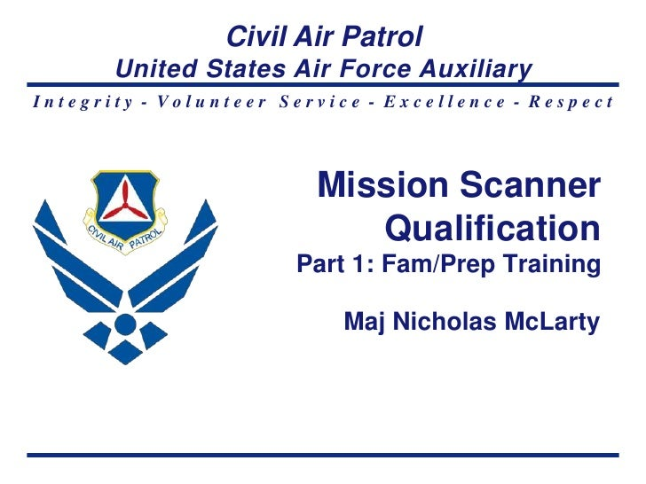 Civil Air Patrol       United States Air Force AuxiliaryIntegrity - Volunteer Service - Excellence - Respect              ...
