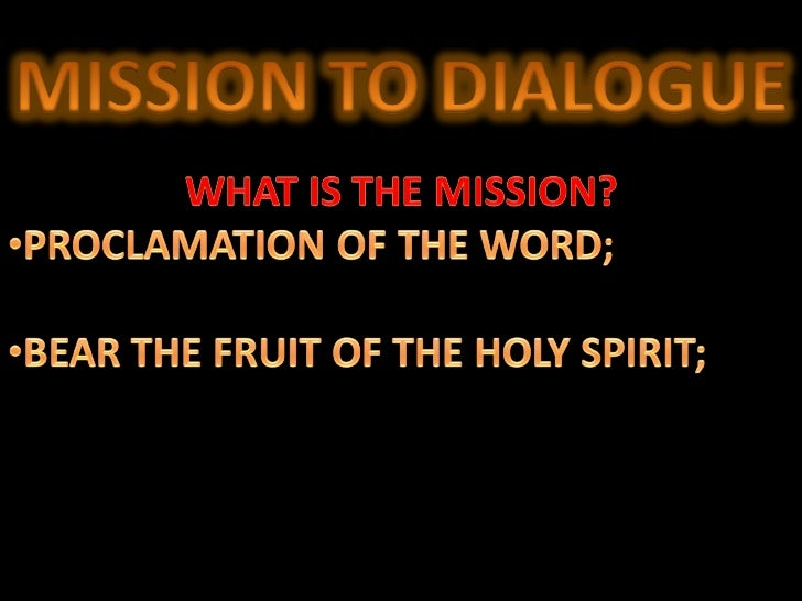Mission to dialogue