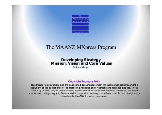 The MAANZ MXpress Program                          Developing Strategy                     Mission, Vision and Core Values...