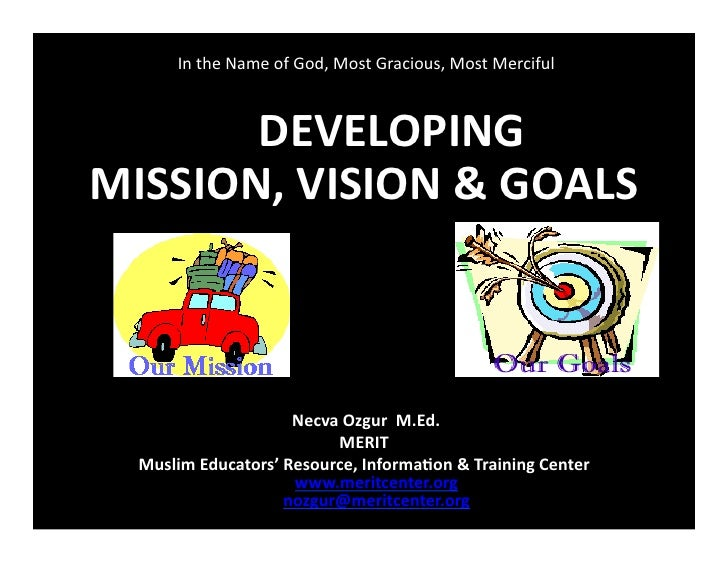 Mission Vision And Goals