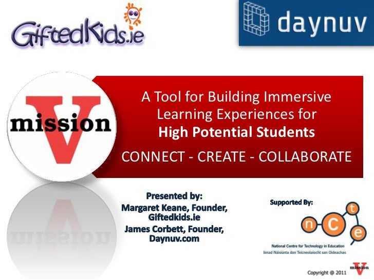 A Tool for Building Immersive    Learning Experiences for     High Potential StudentsCONNECT - CREATE - COLLABORATE