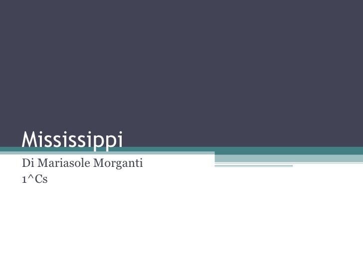 Mississippi maria sole morganti