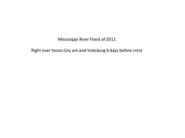 Mississippi River Flood of 2011 flight over Yazoo City are and Vicksburg 6 days before crest