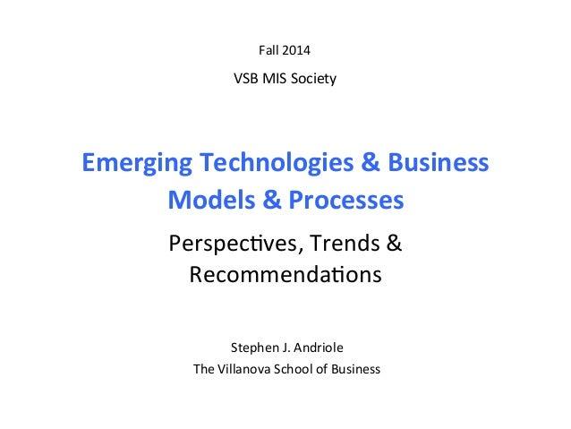 Emerging  Technologies  &  Business     Models  &  Processes      Perspec(ves,  Trends  &     Re...