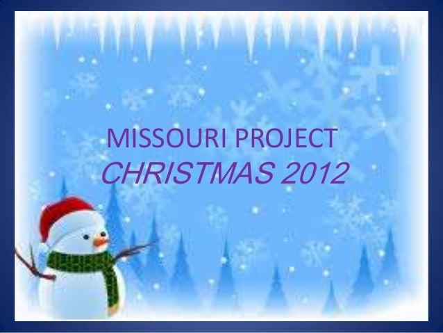 MISSOURI PROJECTCHRISTMAS 2012