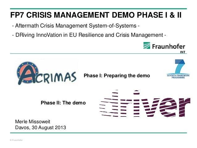 Merle Missoweit - FP7 Crisis Management Demo Phase I & II