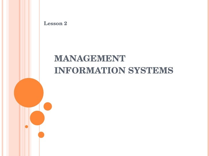 MANAGEMENT INFORMATION SYSTEMS Lesson 2