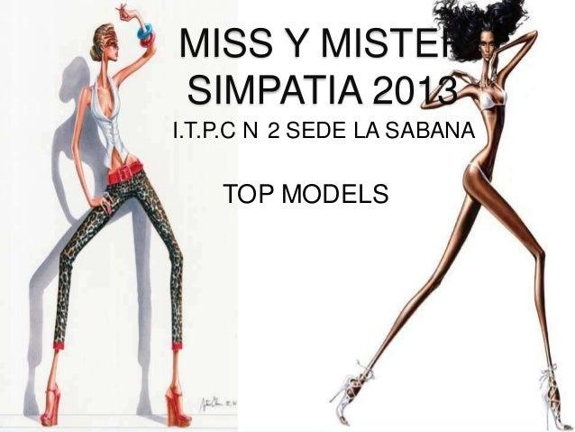 MISS Y MISTER SIMPATIA 2013 I.T.P.C N 2 SEDE LA SABANA  TOP MODELS