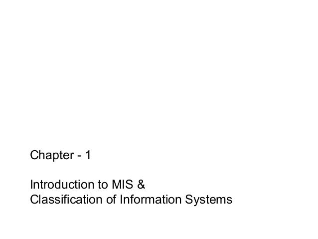 Chapter - 1 Introduction to MIS & Classification of Information Systems