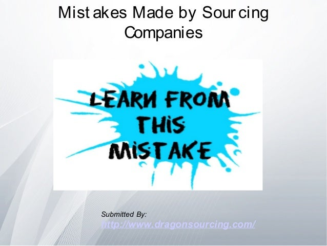 Mistakes made by sourcing companies