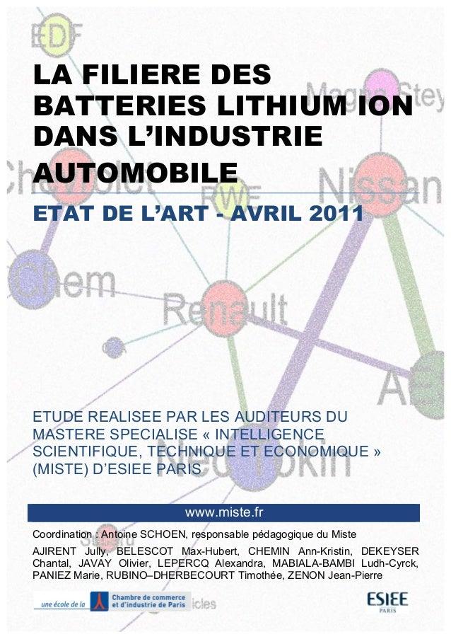 LA FILIERE DES BATTERIES LITHIUM ION DANS L'INDUSTRIE AUTOMOBILE ETAT DE L'ART - AVRIL 2011 ETU...