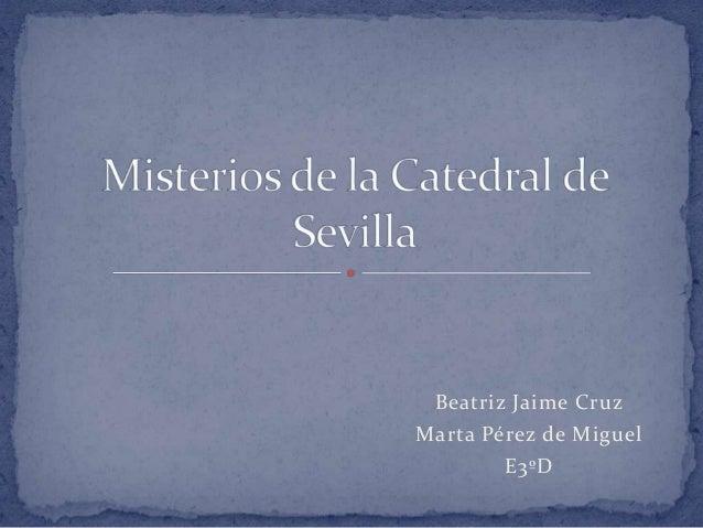 Beatriz Jaime CruzMarta Pérez de MiguelE3ºD