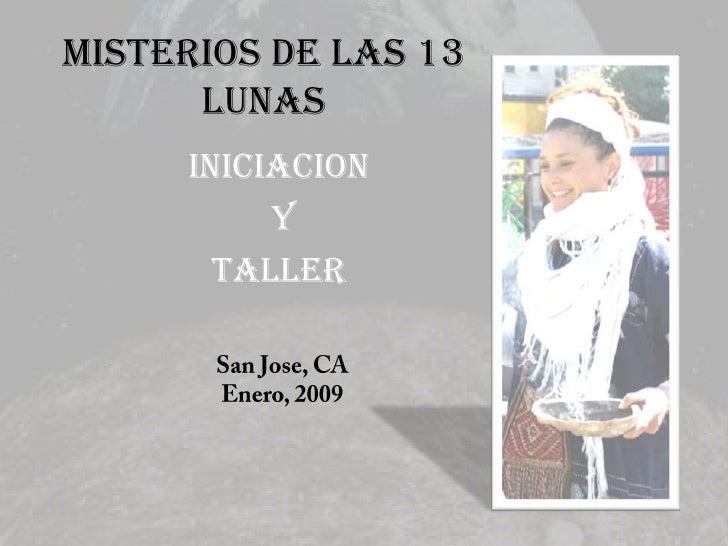MISTERIOS DE LAS 13       LUNAS      INICIACION           Y        TALLER