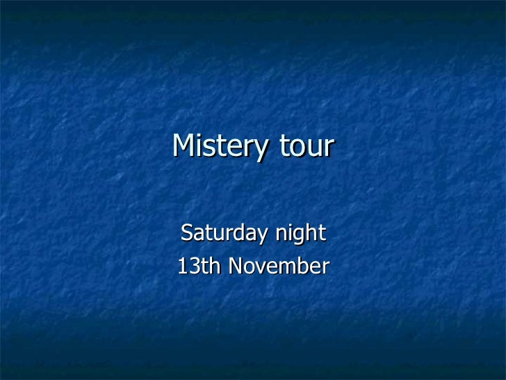 Mistery tour