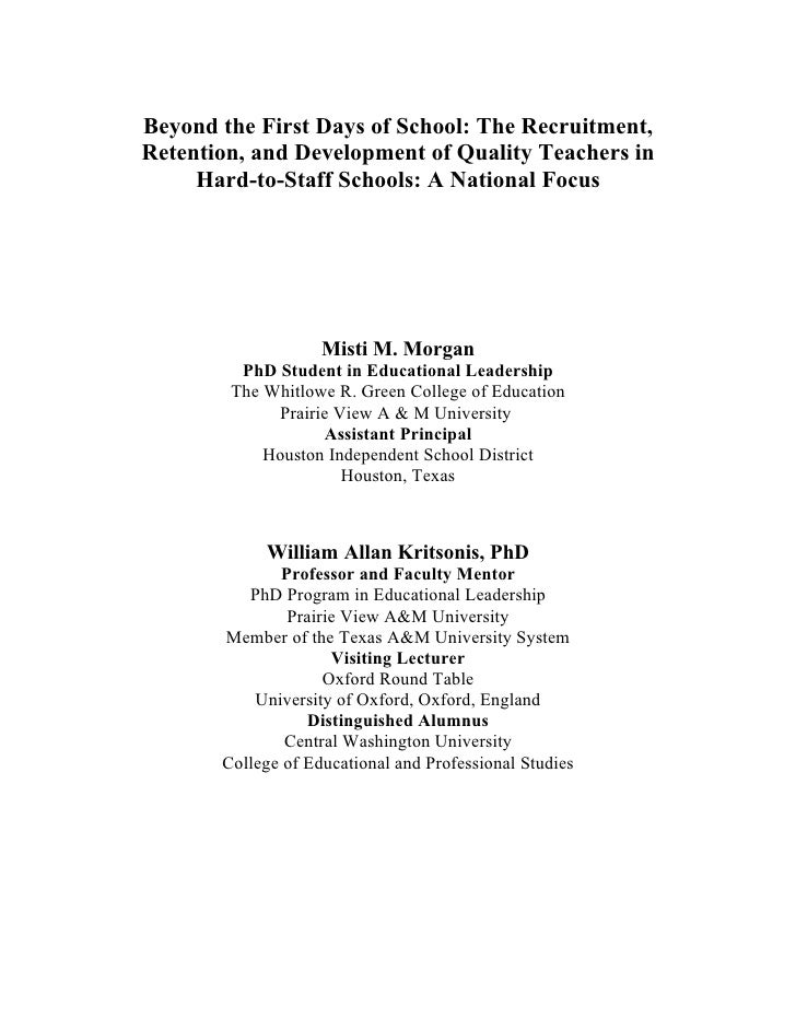 Beyond the First Days of School: The Recruitment, Retention, and Development of Quality Teachers in      Hard-to-Staff Sch...