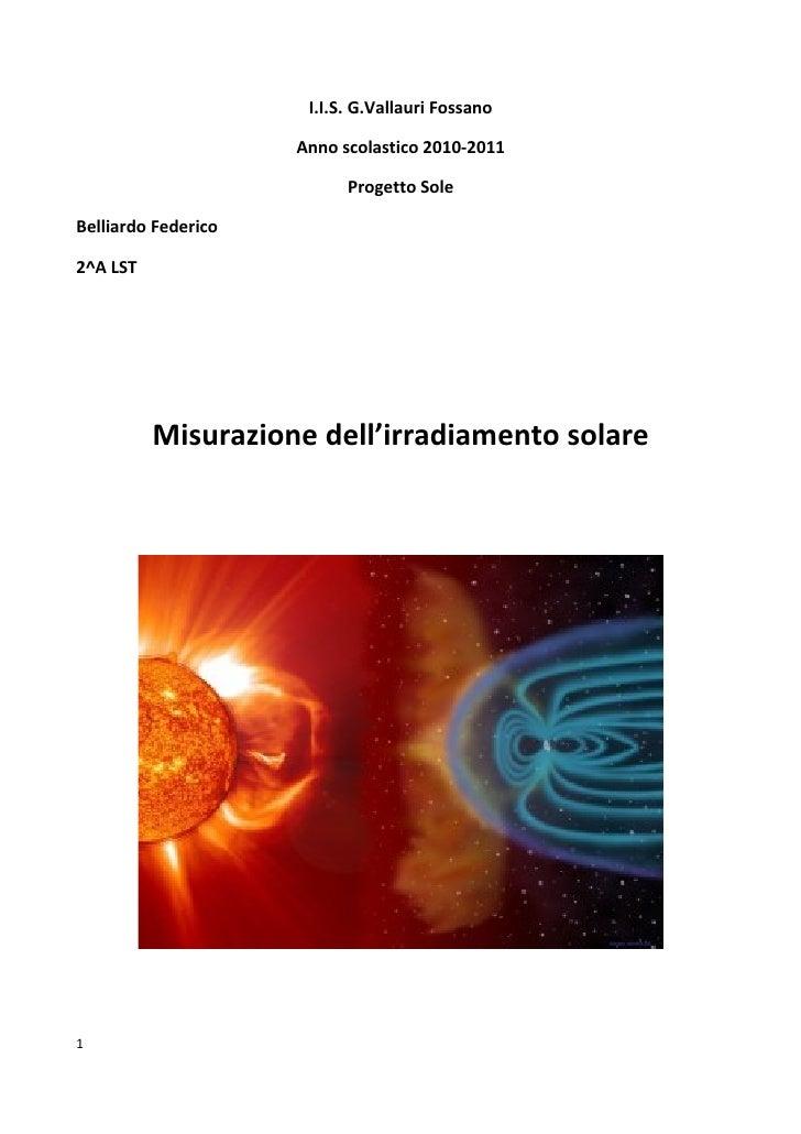 I.I.S. G.Vallauri Fossano                     Anno scolastico 2010-2011                           Progetto SoleBelliardo F...