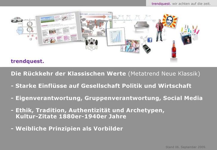 trendquest. Die Rückkehr der Klassischen Werte (Metatrend Neue Klassik)<br />- Starke Einflüsse auf Gesellschaft Politik u...