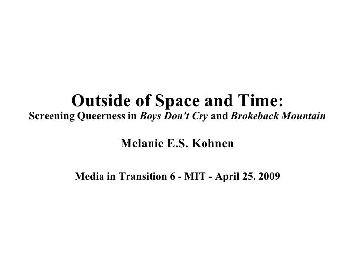 Outside of Space and Time: Screening Queerness in  Boys Don't Cry  and  Brokeback Mountain Melanie E.S. Kohnen Media in Tr...