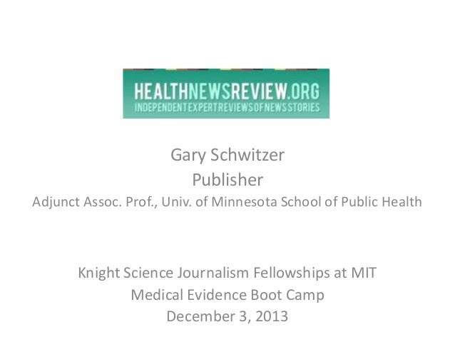 Knight Science Journalism Fellowships at MIT Medical Evidence Boot Camp 2013