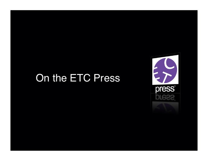 On the ETC Press
