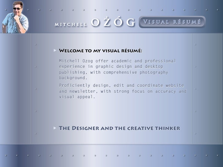 mitchell     oŻÓg                Visual résumé     ▶ Welcome to my visual résumé:  Mitchell Ozog offer academic and profes...