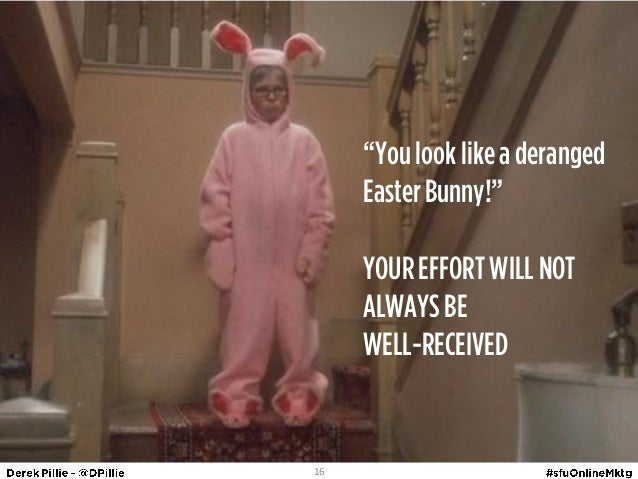 you look like a deranged easter bunny your effort will GopLTM2s