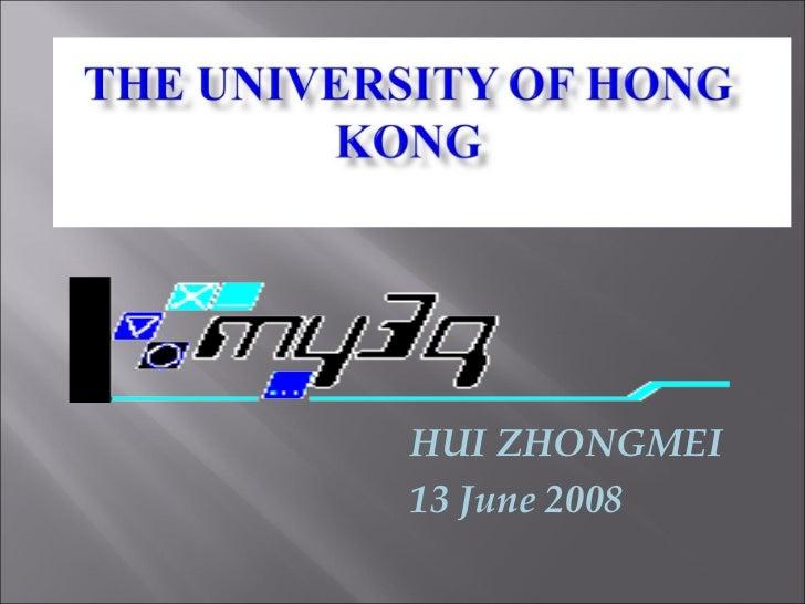 MITE 6025  Methods of Research and Enquiry HUI ZHONGMEI 13 June 2008