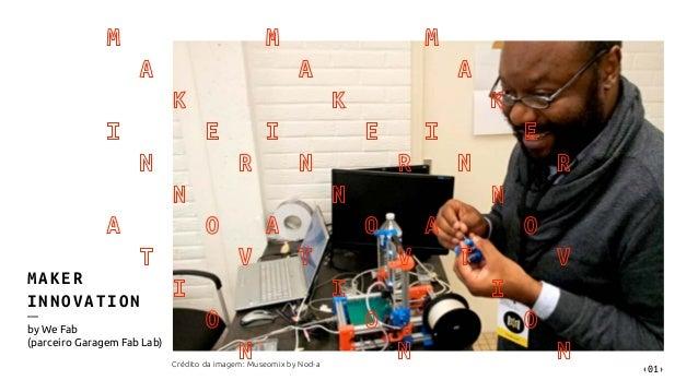 Maker Innovation - estratégias maker inspirando inovação