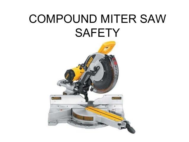 COMPOUND MITER SAW SAFETY