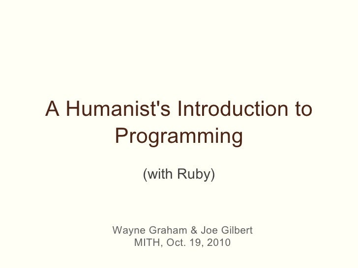 MITH Digital Dialogues: Intro to Programming for Humanists (with Ruby)