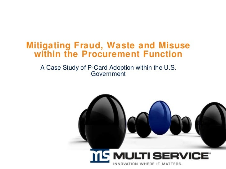 Mitigating fraud, waste, and misuse in the procurement process