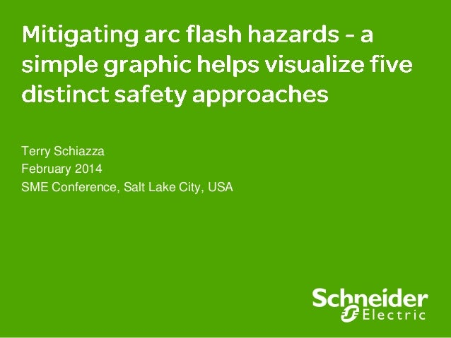 Mitigating Arc Flash Hazards - A Simple Graphic Helps Visualize Five Distinct Safety Approaches