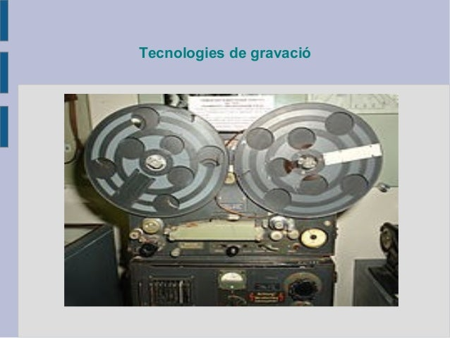 Tecnologies de gravació