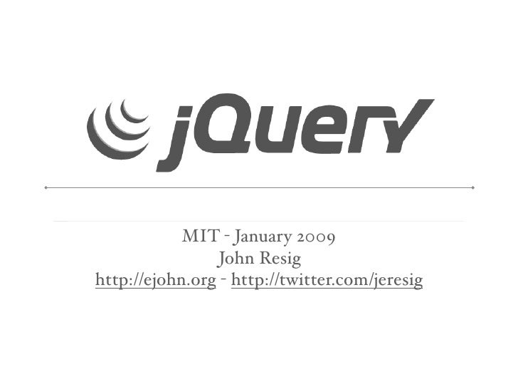 Learning jQuery @ MIT