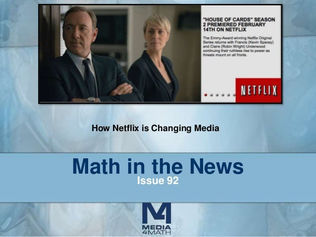 How Netflix is Changing Media  Math in the News Issue 92