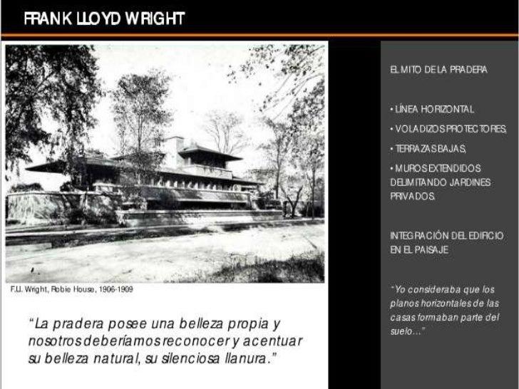 • la Casa Winslow, en River Forest, Illinois, la  primera de la famosa serie de viviendas de  pradera. Se trata de casas u...