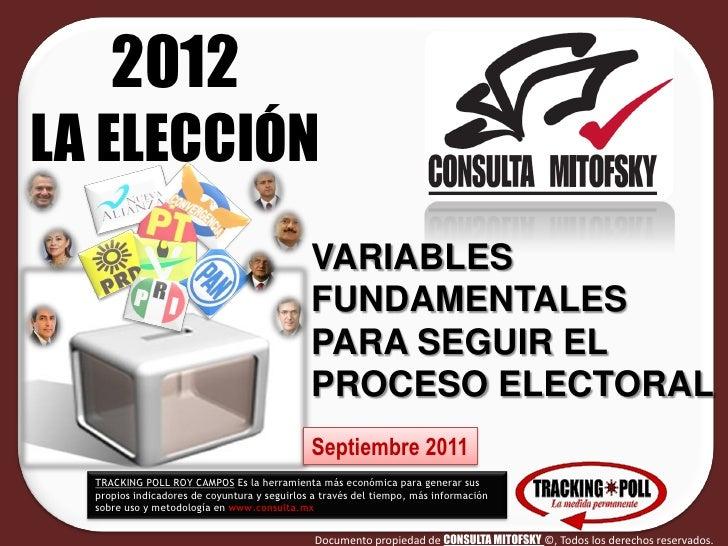 2012LA ELECCIÓN                                              VARIABLES                                              FUNDAM...