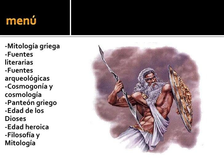 menú<br />-Mitología griega<br />-Fuentes literarias<br />-Fuentes arqueológicas<br />-Cosmogonía y cosmología<br />-Pante...