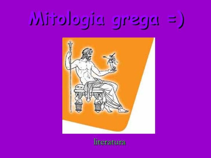 Mitologia grega =) literatura