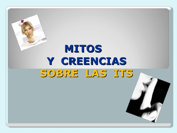 Mitos  Y Creencias Sobre Las Its