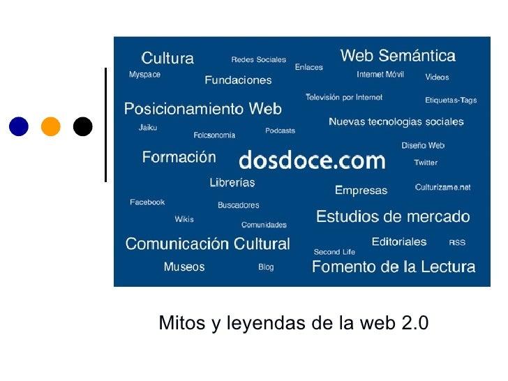 Mitos y leyendas de la web 2.0